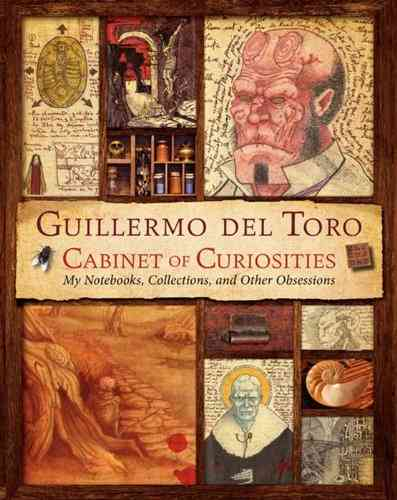 Guillermo Del Toro's Cabinet of Curiosities By Del Toro, Guillermo/ Zicree, Marc